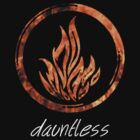 Dauntless by Luvmarksthespot