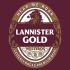 Lannister Gold Premium Beer by timnock