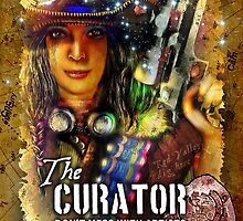 The Curator: Don't Mess With Artists by Bob Bello