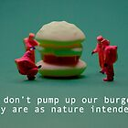 100% natural burgers! by Tim Constable