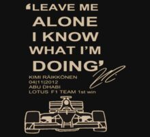 Kimi Raikkonen - I Know What I'm Doing by hazzaclothing