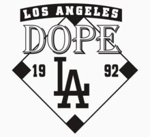 LA Dope by WRBclothing