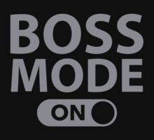 Boss Mode On by BrightDesign