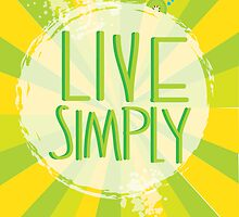 Live simply by theseakiwi