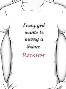 What a girl wants T-Shirt