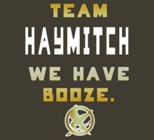 Team Haymitch - We have Booze. by MissKellyEwing
