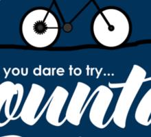 Do u dare to try? Sticker