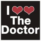 I <3 The Doctor by ashden