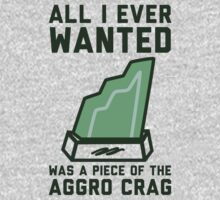 All I Ever Wanted Was A Piece of the Aggro Crag by Look Human