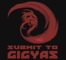 SUBMIT TO GIGYAS by JD  Rowe