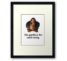 The gorilla for sand racing  Framed Print