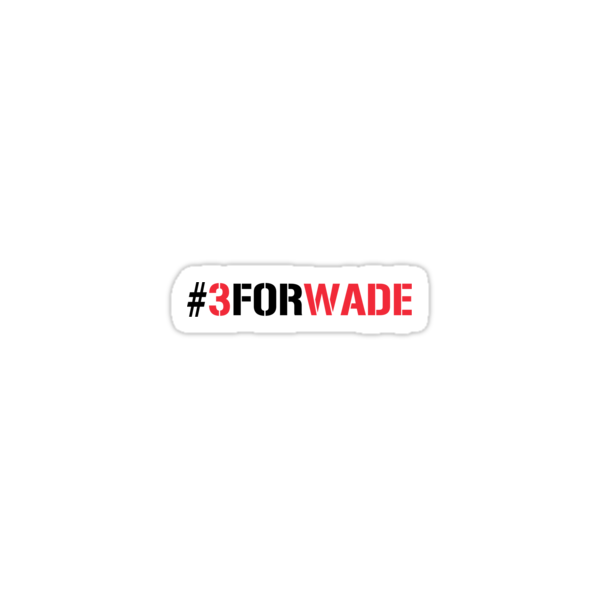 #3FORWADE by weRsNs