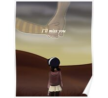 """I'll Miss You"" Poster"