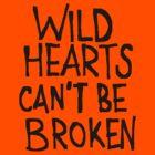 WILD HEARTS CAN'T BE BROKEN by Azzurra