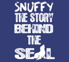 Snuffy The Story Behind The Seal by cerenimo