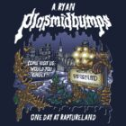Plasmidbumps - One Day at Raptureland by Punksthetic