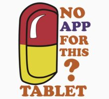 No APP for Tab,Sticker by AbhishekAnand