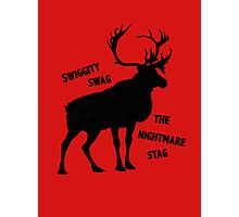 Swiggity Swag- The Nightmare Stag Photographic Print