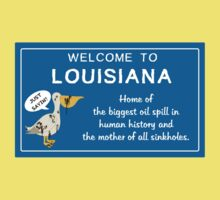 Welcome to Louisiana -- Just sayin'! Kids Clothes