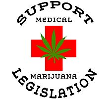 Support Medical Marijuana Photographic Print