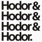 Hodor! Hodor! by DrEyehacker