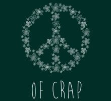 Peace of Crap by SMalik