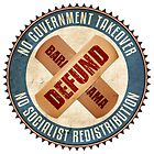Defund Barack Obama by morningdance