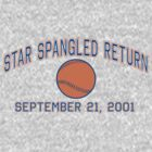 Star Spangled Return by LicensedThreads