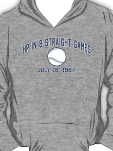 HR in 8 Straight Games T-Shirt