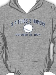 3 Pitches 3 Homers T-Shirt