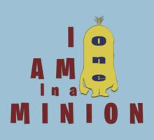 I Am One In a Minion by IvaIvanovaART