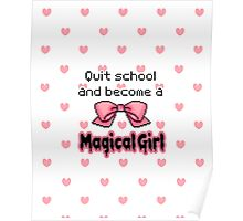 kawaii quit school become a magical girl melty text Poster