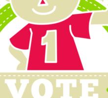 Vote for Him Sticker