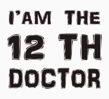 I'am The 12th Doctor T-Shirts & Hoodies by meganfart