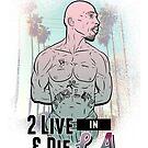 2 Live & Die In L.A. by HamSammy