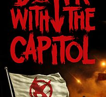 Down with the Capitol Rebellion Print by PanemPropaganda