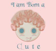 I am born a cute Kids Clothes