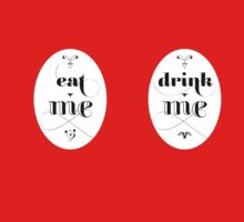 Eat Me Drink Me by PoleonPole