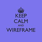KEEP CALM AND WIREFRAME (iPad cover) by fayafshar