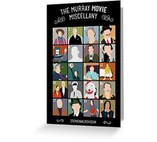 The Murray Movie Miscellany  Greeting Card