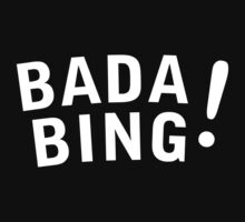 Bada Bing Logo white by karlangas