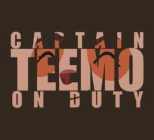 Captain Teemo on duty! by Daniel Espinola