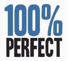 100 % Perfect by Style-O-Mat