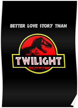 Better Love Story Than Twilight (Jurassic Park) by jezkemp