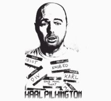 Karl Pilkington  by KarlPilkington