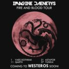 Imagine Daenerys - Fire and Blood Tour by alecxps