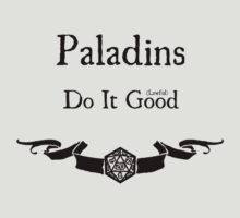Paladins Do It (Lawful) Good by Serenity373737