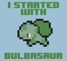 I Started With Bulbasaur Kids Clothes