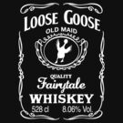 Loose Goose Whiskey by nicwise