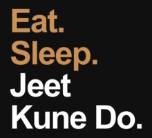 Eat Sleep Jeet Kune Do by EatSleep